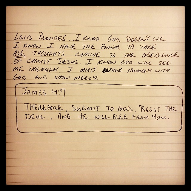 #james4:7 Therefore submit to God. Resist the devil and he will flee from you. (James 4:7 NKJV)